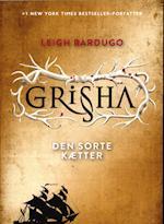 Grisha - den sorte kætter (The Grisha, nr. 2)