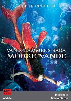 Vandflammens saga 3: Mørke vande af Jennifer Donnelly