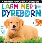 Larm med dyrebørn: Min første rør og føl-bog med lyd (Larm)