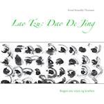 Lao Tzu: Dao De Jing af Knud Strandby Thomsen