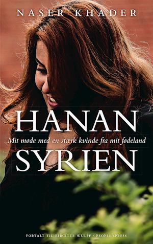 Hanan Syrien af Naser Khader, Birgitte Wulff