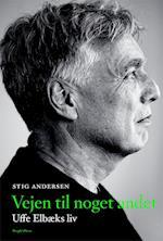 Vejen til noget andet af Stig Andersen