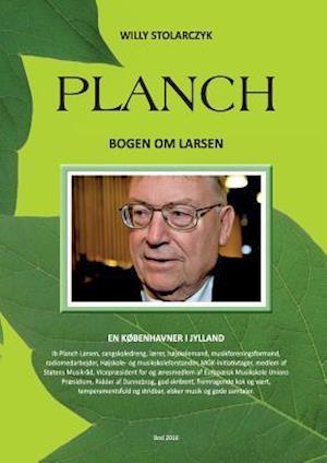 Planch. en københavner i Jylland af Willy Stolarczyk