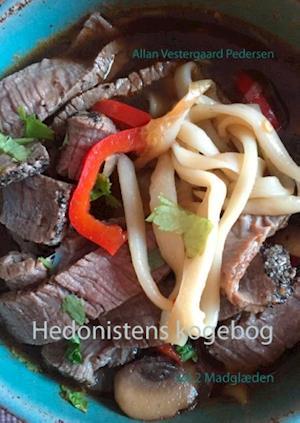 Bog, hardback Hedonistens kogebog af Allan Vestergaard Pedersen