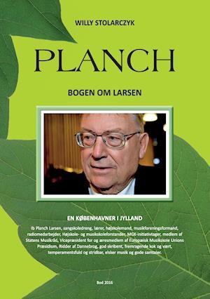 Planch - Bogen om Larsen af Willy Stolarczyk
