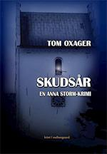 Skudsår af Tom Oxager
