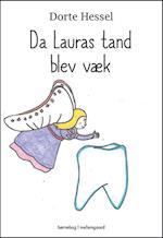 Da Lauras tand blev væk