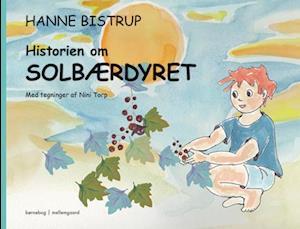Historien om solbærdyret af Hanne Bistrup