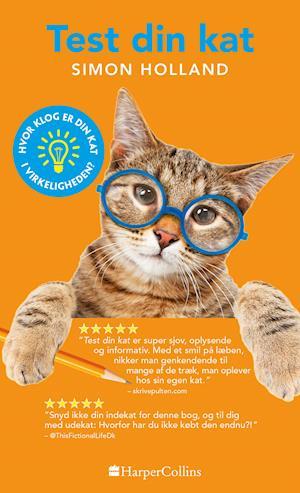 Bog, paperback Test din kat af Simon Holland