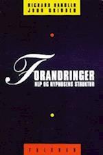 Forandringer af John Grinder, Richard Bandler