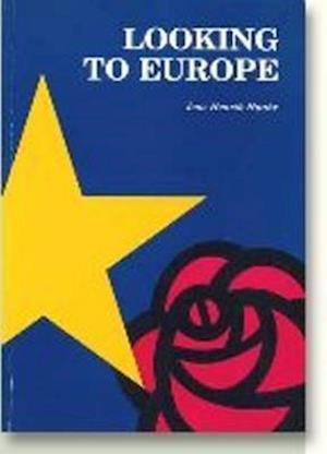 Looking to Europe af Jens Henrik Haahr