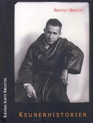Keunerhistorier af Bertolt Brecht