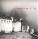 Prip-Møllers Kina af Hans Helge Madsen