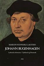 Johann Bugenhagen (Kirkehistoriske studier, nr. 16)