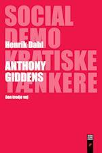 Anthony Giddens (Socialdemokratiske tænkere, nr. 12)