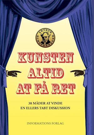 Kunsten altid at få ret af Arthur Schopenhauer