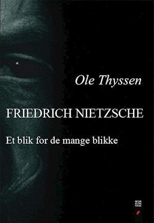 Friedrich Nietzsche af Ole Thyssen
