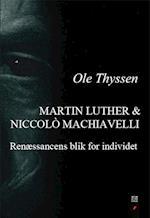 Martin Luther & Niccolò Machiavelli af Ole Thyssen