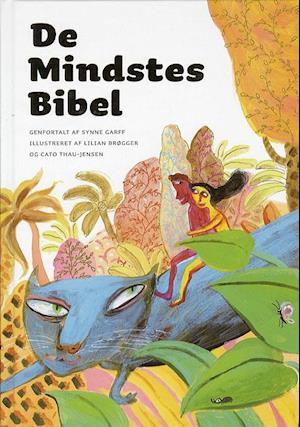 De mindstes bibel af Synne Garff