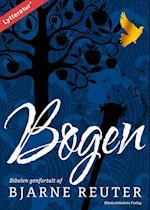 Bogen - Biblen genfortalt af Bjarne Reuter