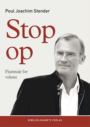Bog, hæftet Stop op! af Poul Joachim Stender