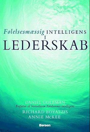 Følelsesmæssig intelligens i lederskab af Daniel Goleman