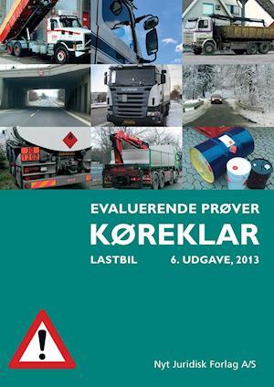 Køreklar - evaluerende prøver - lastbil af Svend Huvendick, Henrik Tørring