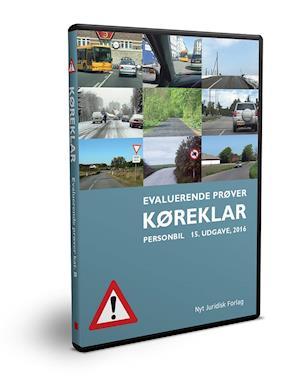 Køreklar - Evaluerende prøver - personbil 15. udg af Svend Huvendick, Henrik Tørring