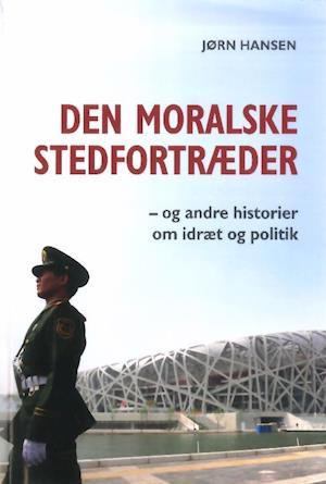 Den moralske stedfortræder af Jørn Hansen