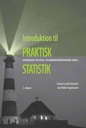 Introduktion til praktisk statistik af Sanne Lund Clement, Jan Holm Ingemann