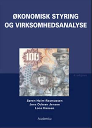 Bog, hæftet Økonomisk styring og virksomhedsanalyse af Søren Holm-Rasmussen