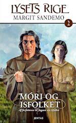 Móri og Isfolket (Lysets rige, nr. 2)