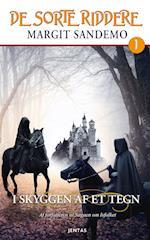 I skyggen af et tegn (De sorte riddere, nr. 1)