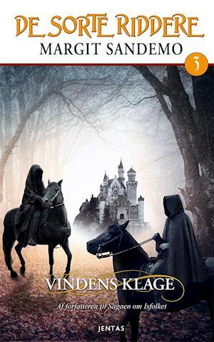 De sorte riddere 3 - Vindens klage af Margit Sandemo