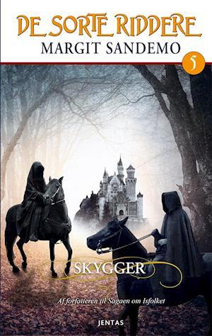 De sorte riddere 5 - Skygger af Margit Sandemo