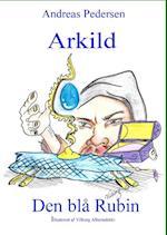Arkild - den blå rubin (Arkild, nr. 4)