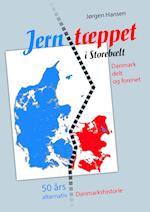 Jerntæppet i Storebælt - Danmark delt og forenet