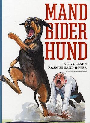 Bog, indbundet Mand bider hund af Stig Olesen
