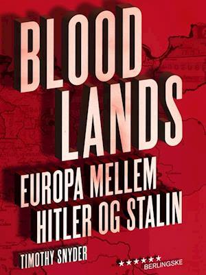 Bog, indbundet Bloodlands af Timothy Snyder