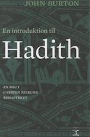 En introduktion til Hadith af John Burton