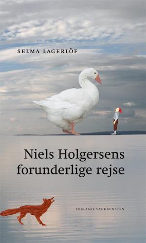 Niels Holgersens forunderlige rejse af Selma Lagerlöf
