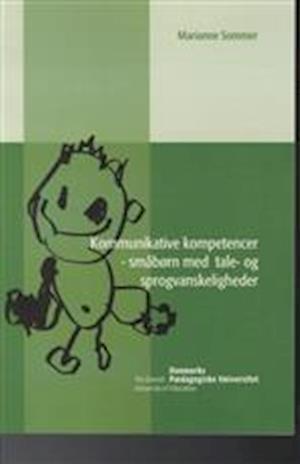 Bog, hæftet Kommunikative kompetencer af Marianne Sommer