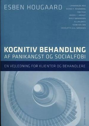 Kognitiv behandling af panikangst og socialfobi af Esben Hougaard