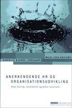 Anerkendende HR og organisationsudvikling (Erhvervspsykologiserien)