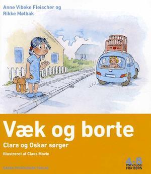 Væk og borte af Anne Vibeke Fleischer, Rikke Mølbak