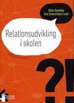 Relationsudvikling i skolen (Relationel pædagogik)