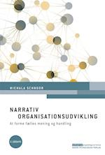 Narrativ organisationsudvikling (Erhvervspsykologiserien)