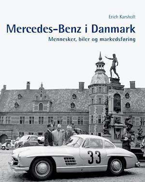 Bog, lærredsindbundet Mercedes-Benz i Danmark af Erich Karsholt