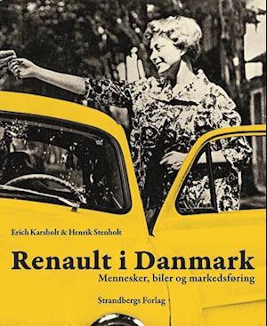 Renault i Danmark af Henrik Stenholt, Erich Karsholt