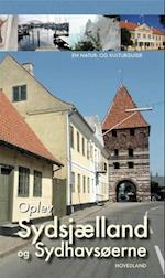 Oplev Sydsjælland, Møn og Lolland-Falster (En natur- og kulturguide fra Hovedland)
